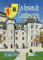 Couverture du livre « Les Bessons De Combescure » de Henry-Noel Ferraton aux éditions Bord Du Lot