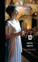 Couverture du livre « Victoria-hall babel 726 » de Metin Arditi aux éditions Actes Sud