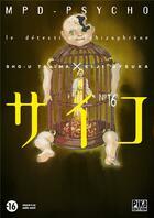 Couverture du livre « MPD psycho T.16 » de Eiji Otsuka et Sho-U Tajima aux éditions Pika