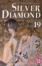 Couverture du livre « Silver diamond t.19 » de Shiho Sugiura aux éditions Kaze