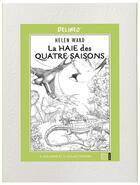 Couverture du livre « La haie des quatre saisons ; à colorier » de Helen Ward aux éditions Quatre Fleuves