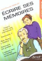 Couverture du livre « Ecrire ses memoires » de Jean-Claude Didelot aux éditions Jubile