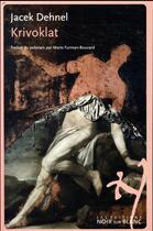 Couverture du livre « Krivoklat » de Jacek Dehnel aux éditions Noir Sur Blanc