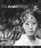 Couverture du livre « The araki effect » de Nobuyoshi Araki aux éditions Skira