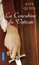 Couverture du livre « La concubine du Vatican » de Kate Quinn aux éditions Pocket