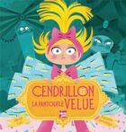 Couverture du livre « Cendrillon et la pantoufle velue » de Davide Cali et Raphaelle Barbanegre aux éditions Talents Hauts