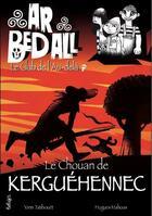 Couverture du livre « Ar bed all ; le club de l'au-delà T.13 ; le Chouan de Kerguehennec » de Hugues Mahoas et Yann Tatibouet aux éditions Beluga