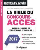 Couverture du livre « La bible ACCES (2017) » de Franck Attelan aux éditions Studyrama