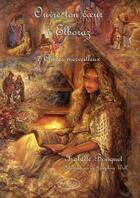Couverture du livre « Ouvre ton coeur à Elboraz » de Isabelle Bouquet et Josephine Wall aux éditions Altess