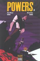 Couverture du livre « Powers t.2 » de Michael Avon Oeming et Brian Michael Bendis aux éditions Semic