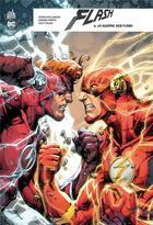 Couverture du livre « Flash rebirth T.6 ; la guerre des Flash » de Howard Porter et Joshua Williamson et Scott Kolins aux éditions Urban Comics