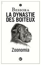 Couverture du livre « La dynastie des boiteux T.1 ; zoonomia » de Bessora aux éditions Serpent A Plumes Editions