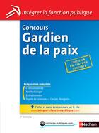Couverture du livre « Concours gardien de la paix (édition 2010) » de Sylvie Grasser aux éditions Nathan