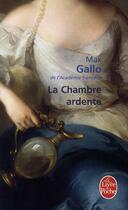 Couverture du livre « La chambre ardente » de Max Gallo et Urbe Condita aux éditions Lgf