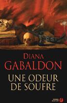 Couverture du livre « Une odeur de soufre » de Diana Gabaldon aux éditions Presses De La Cite