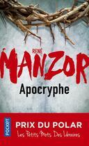 Couverture du livre « Apocryphe » de Rene Manzor aux éditions Pocket