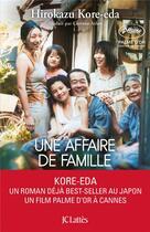Couverture du livre « Une affaire de famille » de Hirokazu Kore-Eda aux éditions Lattes