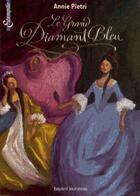 Couverture du livre « Les miroirs du palais t.3 ; le diamant bleu de Louis XIV » de Annie Pietri aux éditions Bayard Jeunesse