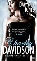 Couverture du livre « Charley Davidson T.2 ; deuxième tombe sur la gauche » de Darynda Jones aux éditions Milady