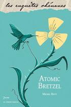 Couverture du livre « Atomic bretzel » de Michel Hutt aux éditions Le Verger