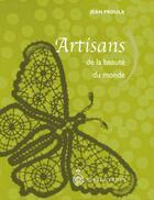 Couverture du livre « Artisans de la beauté du monde » de Jean Proulx aux éditions Pu Du Septentrion