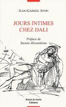 Couverture du livre « Jours intimes chez Dali » de Jean-Gabriel Jonin aux éditions Editinter