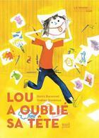 Couverture du livre « Lou a oublié sa tête » de Gaetan Doremus et Denis Baronnet aux éditions Seuil Jeunesse