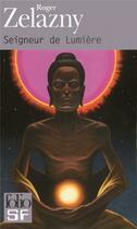 Couverture du livre « Seigneur de lumière » de Roger Zelazny aux éditions Folio