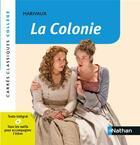 Couverture du livre « La colonie » de Pierre De Marivaux aux éditions Nathan