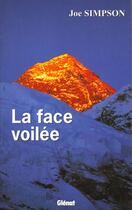 Couverture du livre « La face voilée » de Joe Simpson aux éditions Glenat
