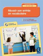 Couverture du livre « Reussir son entree en vocabulaire cp-ce1-ce2 + cd » de Collectif aux éditions Retz