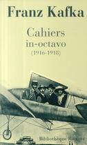 Couverture du livre « Cahiers in-octavo (1916-1918) » de Franz Kafka aux éditions Rivages