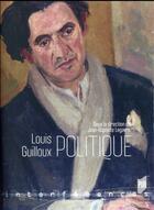 Couverture du livre « Louis Guilloux politique » de Jean-Baptiste Legavre aux éditions Pu De Rennes