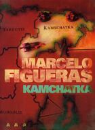 Couverture du livre « Kamchatka » de Marcelo Figueras aux éditions Panama