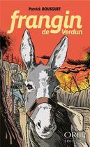 Couverture du livre « Frangin de Verdun » de Patrick Bousquet aux éditions Orep