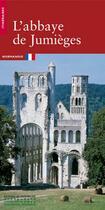 Couverture du livre « L'Abbaye De Jumieges » de Le Maho Jacques aux éditions Patrimoine