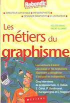 Couverture du livre « Metiers Des Arts Graphiques » de A Robaux aux éditions Rebondir