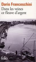 Couverture du livre « Dans les veines ce fleuve d'argent » de Dario Franceschini aux éditions Gallimard