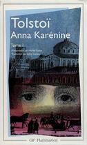Couverture du livre « Litterature et civilisation - t01 - anna karenine » de Leon Tolstoi aux éditions Flammarion