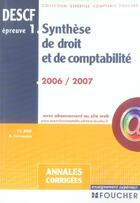 Couverture du livre « Annales Corrigees Descf Epreuve 1 ; Synthese De Droit Et De Comptabilite (Edition 2006-2007) » de Michel Scaramuzza et Cherif-Jacques Allali aux éditions Foucher