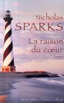 Couverture du livre « La raison du coeur » de Nicholas Sparks aux éditions Robert Laffont