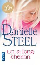 Couverture du livre « Un si long chemin » de Danielle Steel aux éditions Pocket