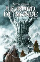 Couverture du livre « Le bord du monde t.2 » de Fabrice Anfosso aux éditions Lokomodo