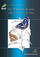 Couverture du livre « Les papillons de jour d'Ile-de-France et de l'Oise » de Doux/Gibeaux aux éditions Biotope
