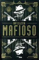 Couverture du livre « Mafioso » de Ray Celestin aux éditions Cherche Midi