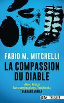 Couverture du livre « La compassion du diable » de Fabio M. Mitchelli aux éditions Bragelonne