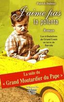 Couverture du livre « J'aime pas la polenta » de Patrick Dalmaz aux éditions La Fontaine De Siloe