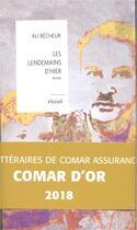 Couverture du livre « Les lendemains d'hier » de Ali Becheur aux éditions Elyzad