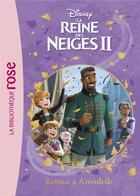 Couverture du livre « La Reine des Neiges 2 T.10 ; retour à Arendelle » de Disney aux éditions Hachette Jeunesse