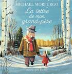 Couverture du livre « La lettre de mon grand-père » de Michael Morpurgo et Jim Field aux éditions Gallimard-jeunesse